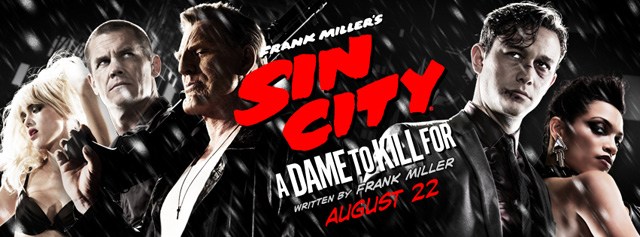 New Poster for Frank Miller?s Sin City: A Dame to Kill For Debuts