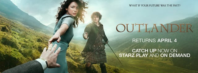 The return of Outlander on Starz Outlander Posters