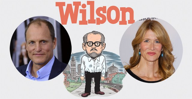 Woody Harrelson and Laura Dern are set to star in a big screen adaptation of Daniel Clowes' Wilson.