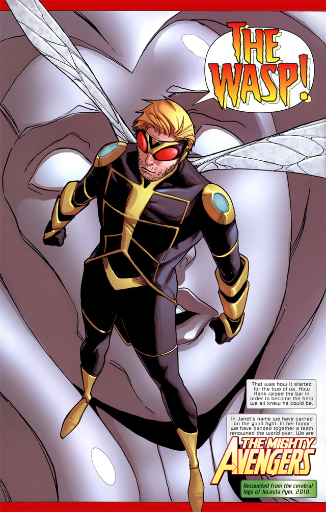 """After """"Secret Invasion"""" storyline depicted the apparent death of the Wasp, Janet Van Dyne, Pym assumed her codename as a tribute to his former wife."""
