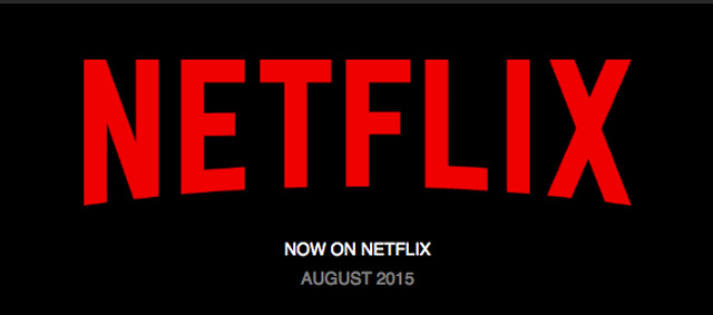 Netflix: Movies and TV Shows Coming in August 2015
