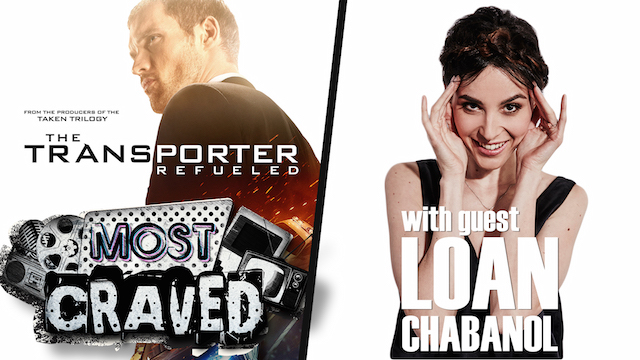 The Transporter Refueled's Loan Chabanol stops by Most Craved.