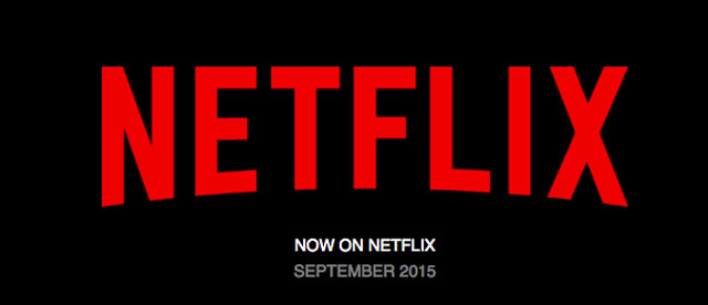 Netflix: Movies and TV Shows Coming in September 2015.