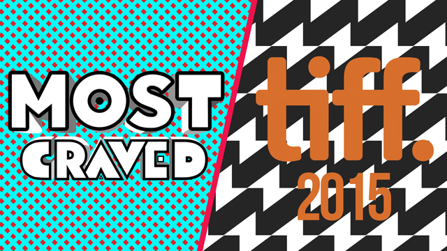 Check out the Most Craved TIFF preview episode.