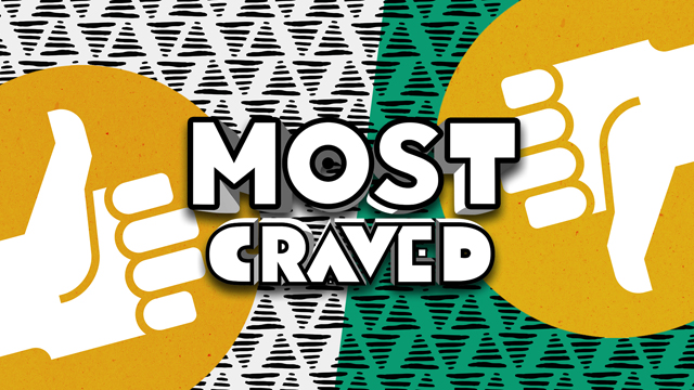 We're talking franchises and relevance on this week's Most Craved!