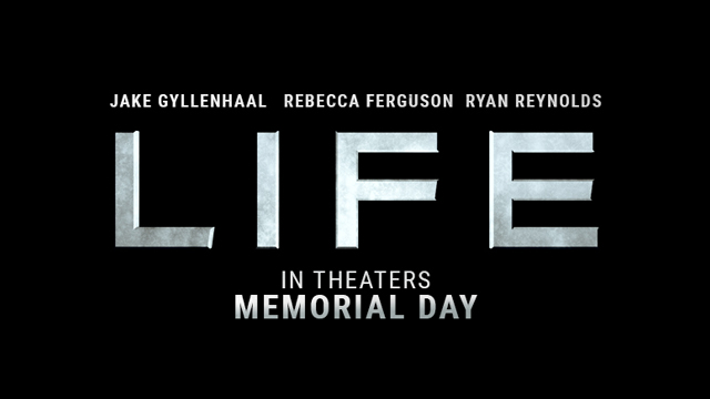 Check out the Life movie trailer!