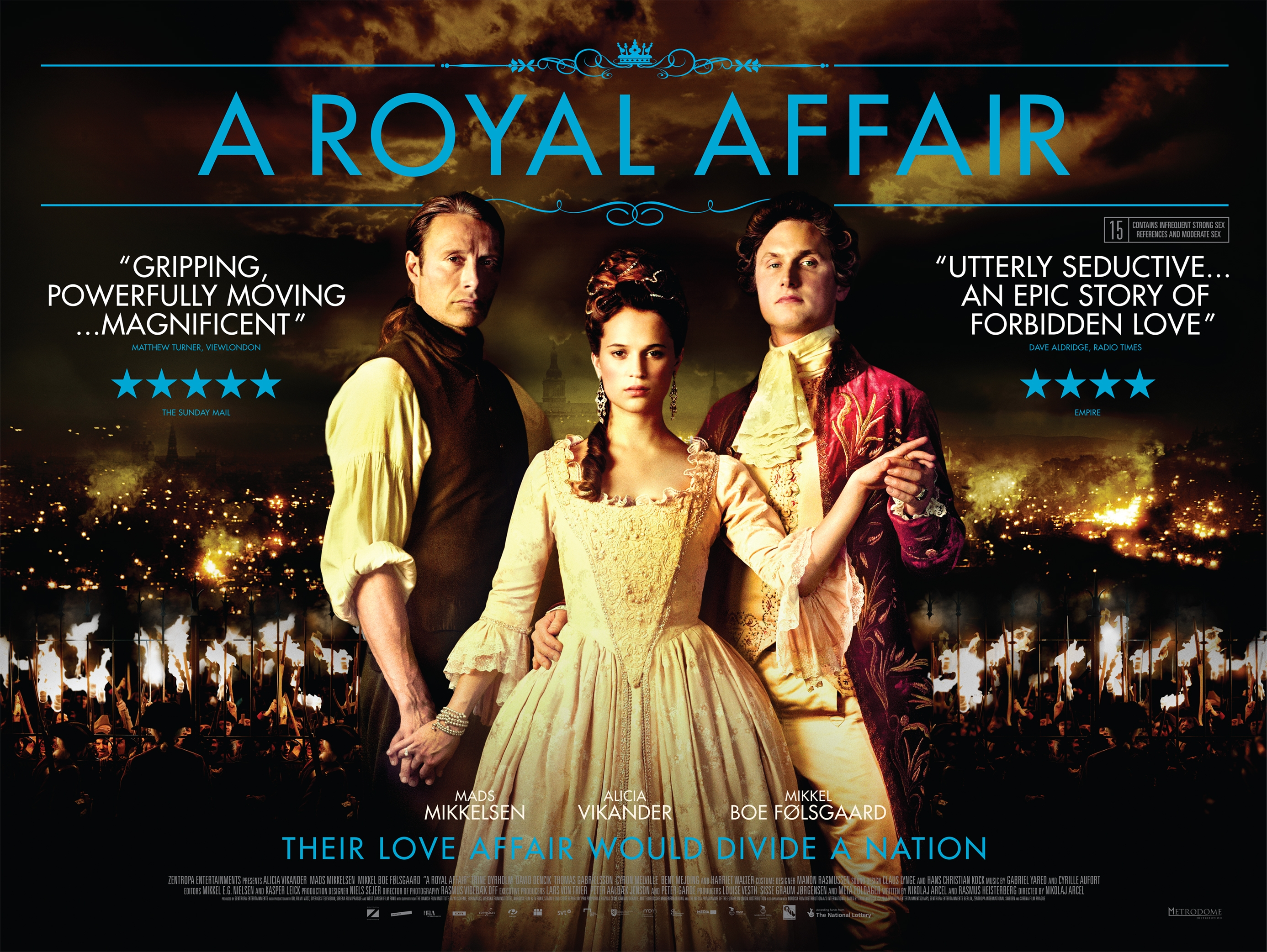 A Royal Affair is one of the more recent Mads Mikkelsen movies.