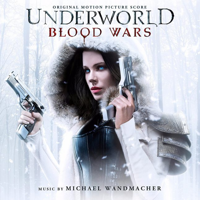 Michael Wandmacher's Underworld: Blood Wars soundtrack is out now from Lakeshore Records