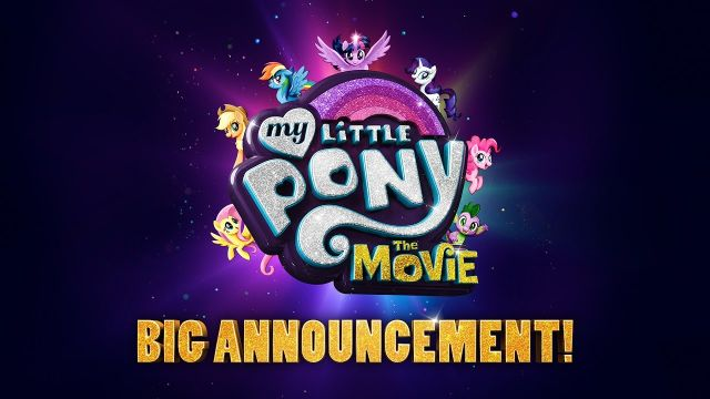 My Little Pony: The Movie Announcement Video Arrives