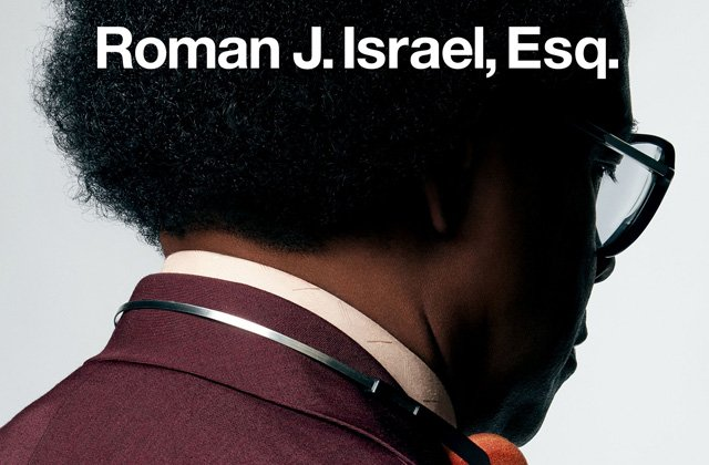 The Roman J. Israel, Esq. Poster and New Photos
