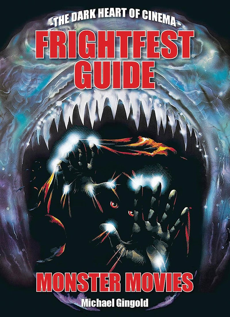 Michael Gingold Talks Frightfest's Guide to Monster Movies
