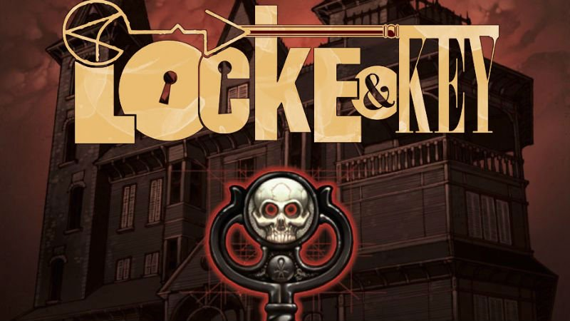 Netflix Officially Orders 10 Episodes of Locke & Key TV Series
