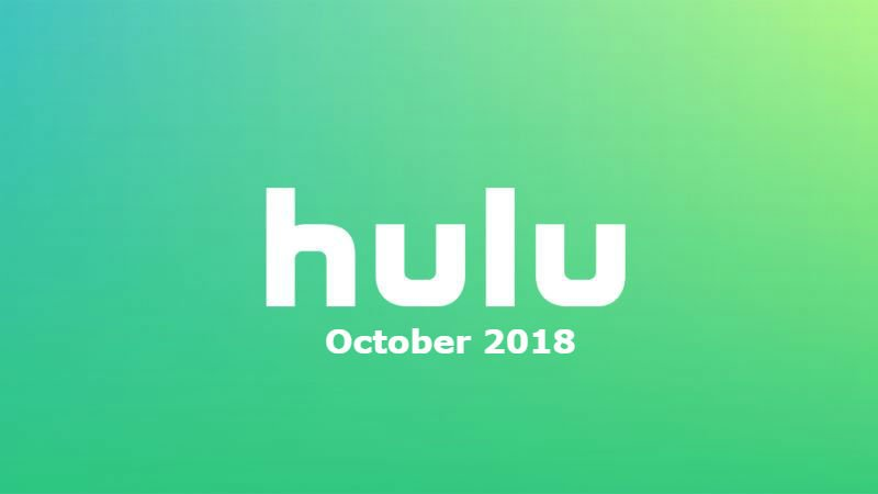 All the Movies and Shows Coming to Hulu in October 2018