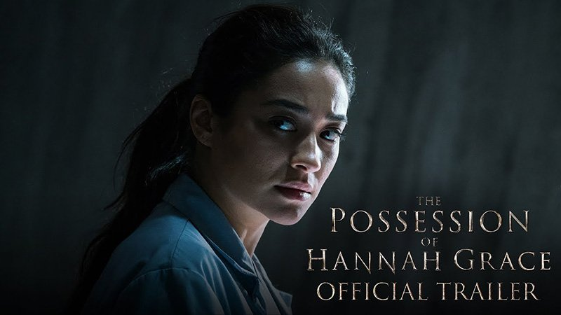The Possession of Hannah Grace Trailer Released
