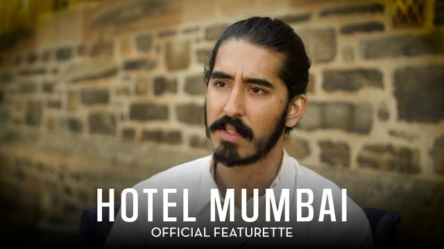 Hotel Mumbai Featurette Highlights the Real Heroes