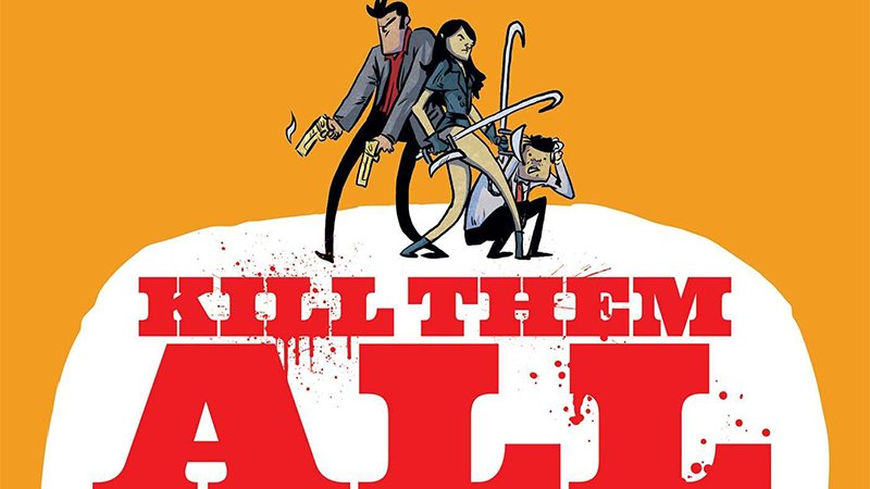 Kill Them All: Paramount Acquires Rights to Graphic Novel Adaptation