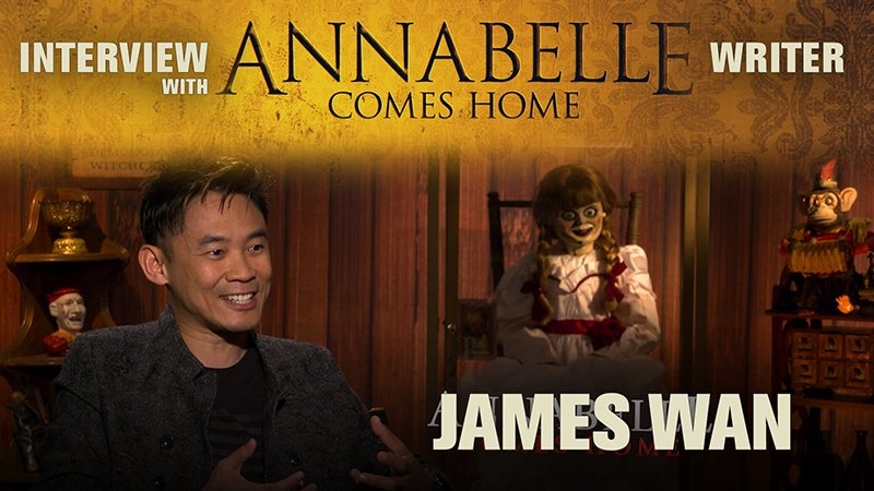 CS Video: Annabelle Comes Home's James Wan on Expanding The Conjuring Universe