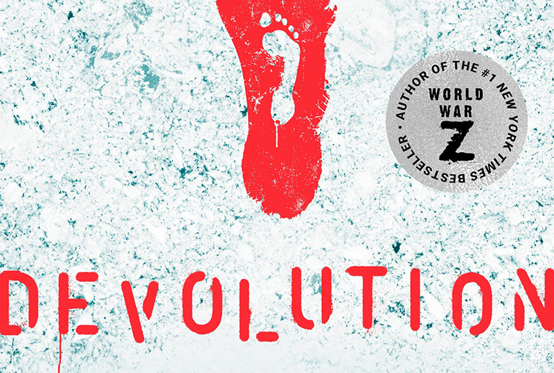 Devolution: Max Brooks' Novel Acquired by Legendary Entertainment