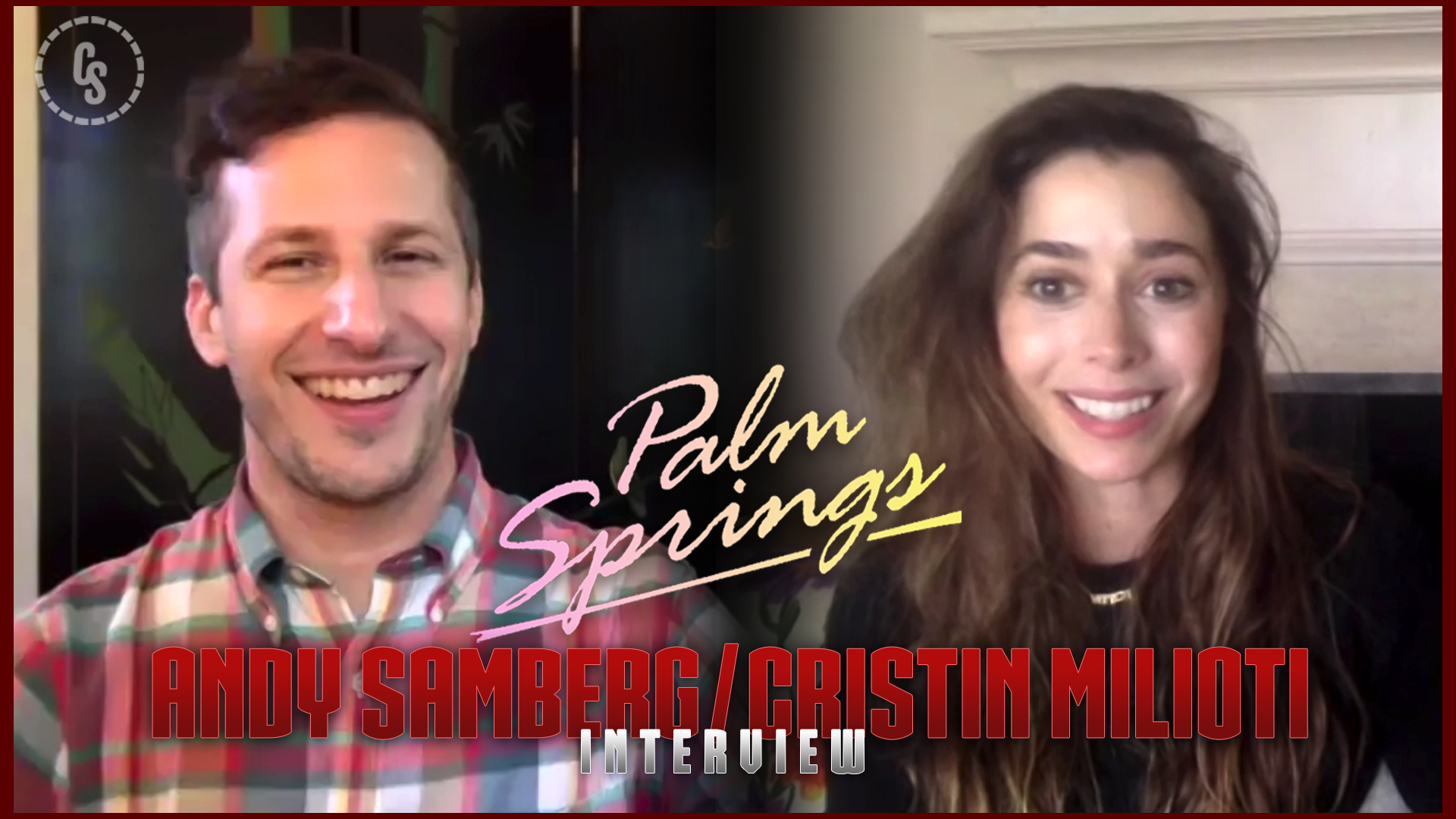CS Video: Palm Springs Interview with Andy Samberg & Cristin Milioti