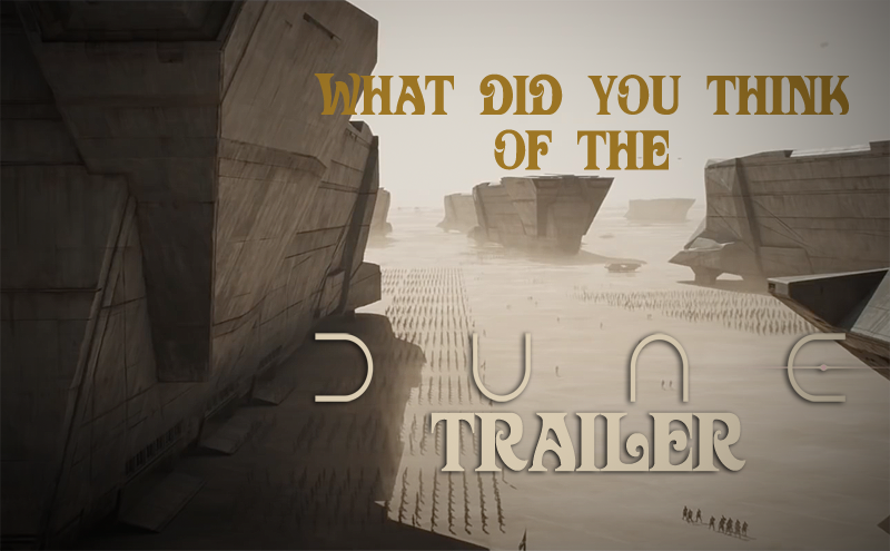 POLL: What Did You Think of the Dune Trailer?
