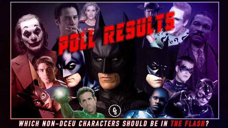 POLL RESULTS: Which Non-DCEU Movie Characters Should be in The Flash?