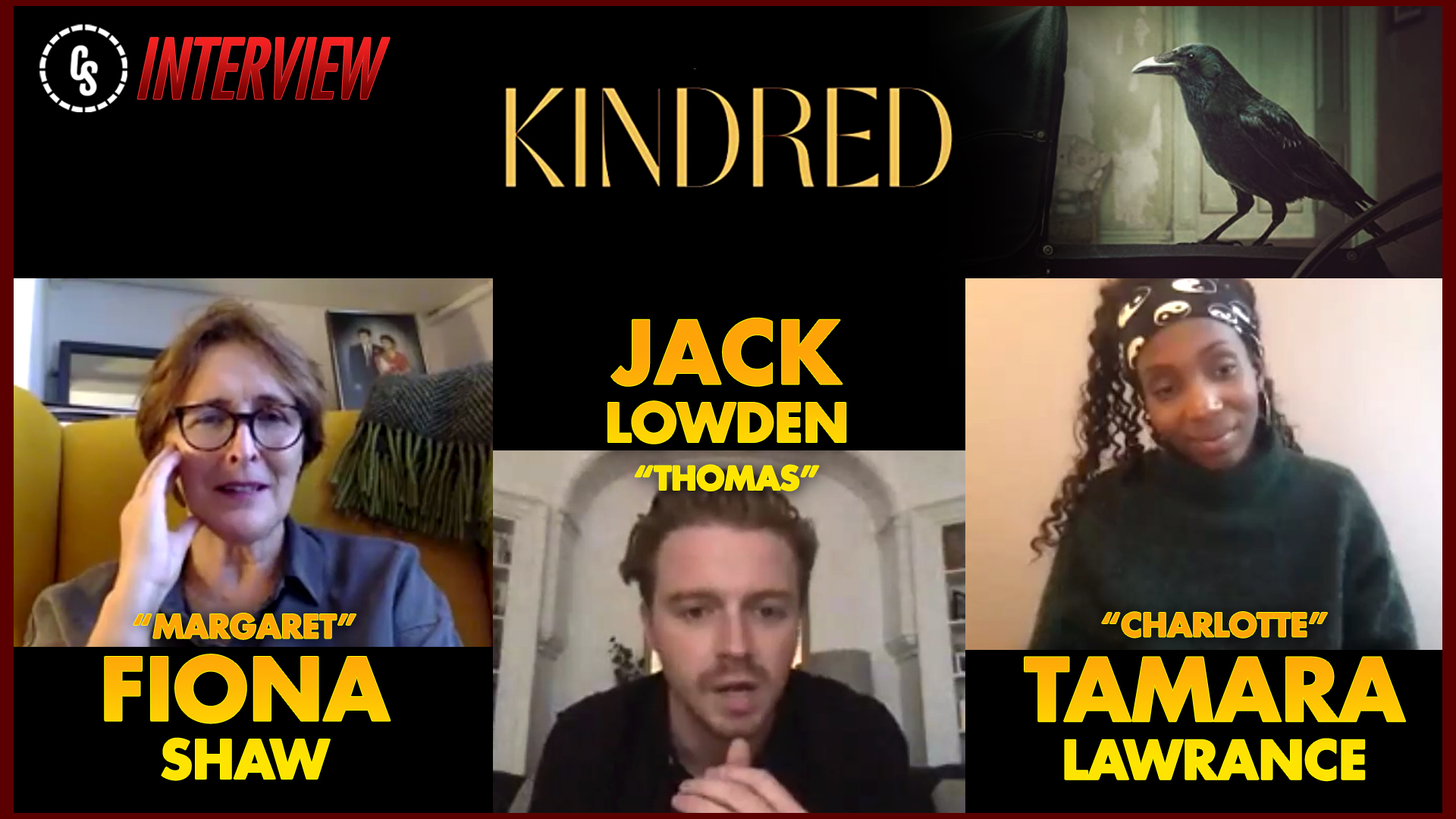 CS Video: Kindred Interview With Stars Lawrance, Lowden & Shaw