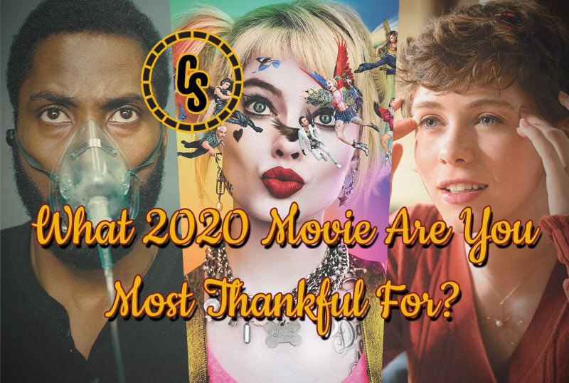 POLL: What 2020 Movie Are You Most Thankful For?