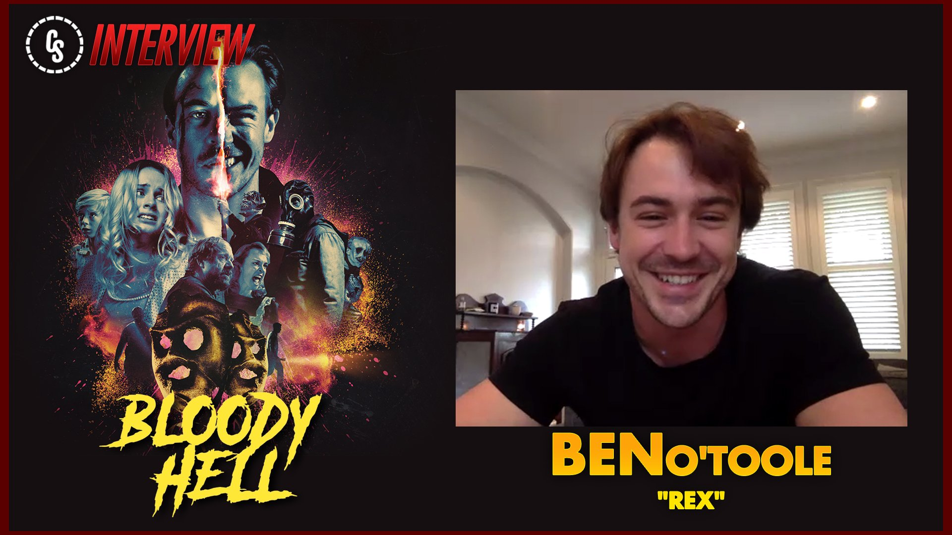 CS Video: Bloody Hell Interview With Star Ben O'Toole!