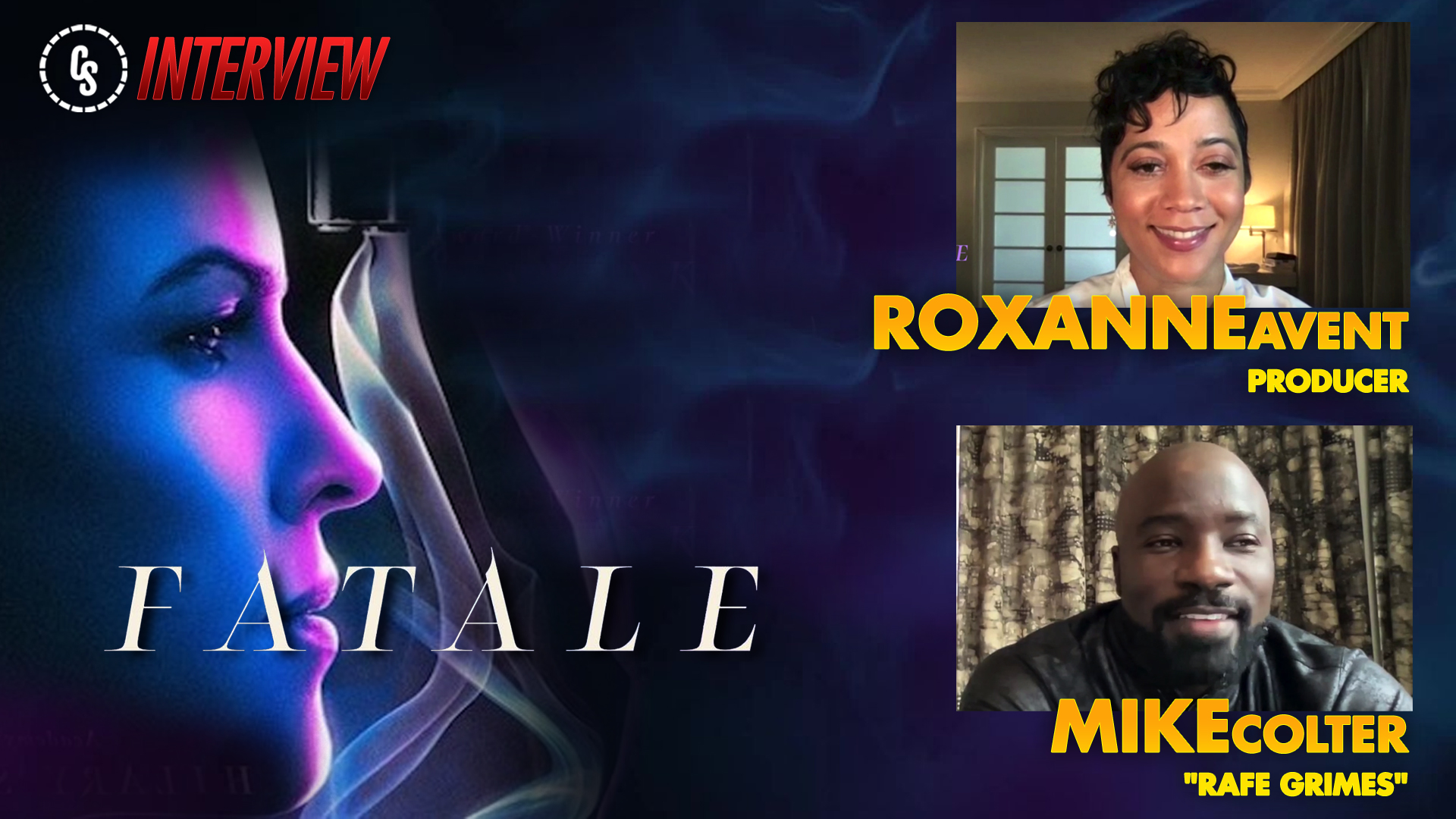 CS Video: Producer Roxanne Avent & Star Mike Colter Talk Fatale