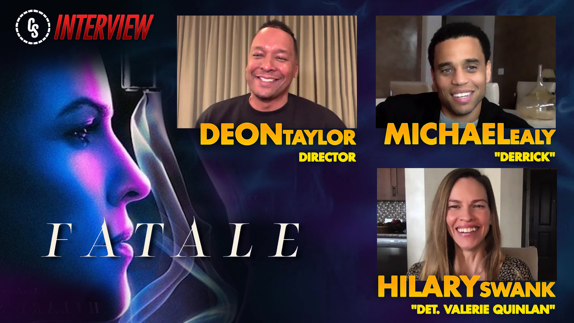 CS Video: Fatale Interviews With Stars Swank & Ealy & Director Taylor