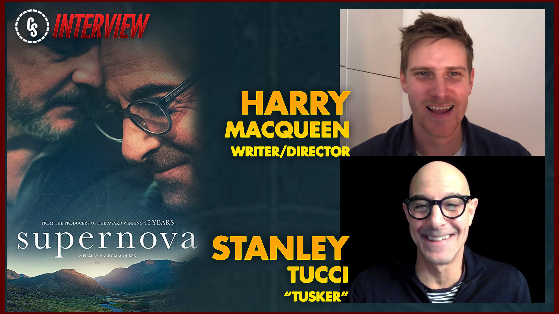 CS Video: Supernova Interview With Star Tucci & Writer/Director Macqueen