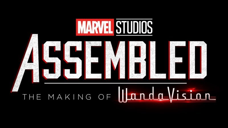 Marvel Studios' Assembled: New Disney+ Docuseries About the Making of WandaVision