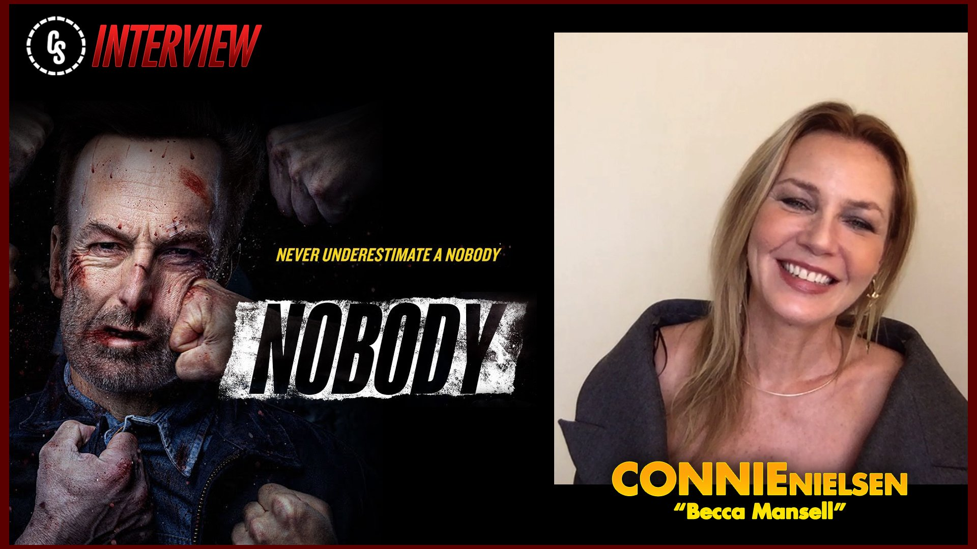 CS Video: Nobody Interview With Co-Star Connie Nielsen