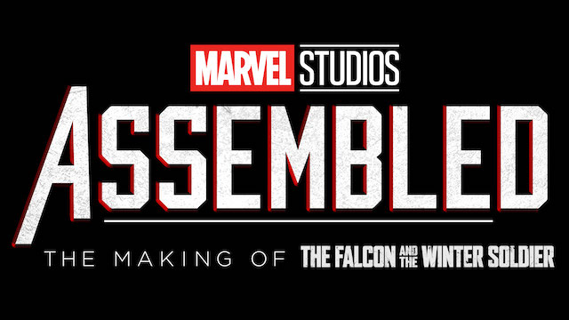 Marvel Studios' Assembled: The Making of The Falcon and The Winter Soldier trailer